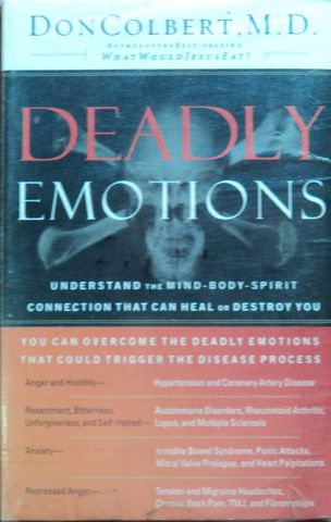DEADLY EMOTIONS, DON COLBERT, M. D.,THOMAS NELSON, 2003