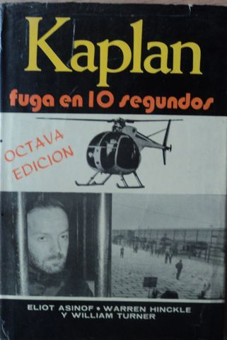 KAPLAN, FUGA EN 10 SEGUNDOS, ELIOT ASINOF, WARREN HINCKLE, LASSER PRESS MEXICANA, S.A., 1975