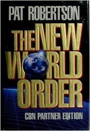 THE NEW WORLD ORDER, PAT ROBERTSON, World Publishing, 1992