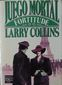 JUEGO MORTAL, FORTITUDE, LARRY COLLINS, PLAZA & JANES EDITORES, S.A., 1986, ISBN-968-856-059-6