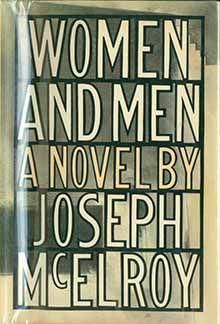 WOMEN AND MEN, JOSEPH McELROY, ALFRED  A. KNOPF, 1987