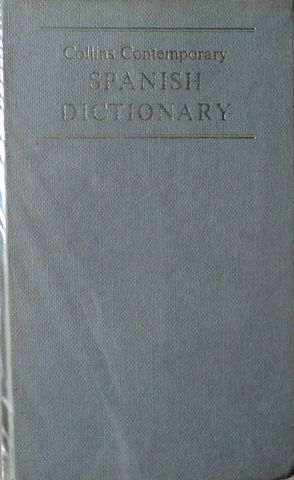 COLLINS COTEMPORARY SPANISH DICTIONARY, COLLINS: LONDON AND GLASGOW, 1971