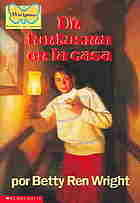 UN FANTASMA EN LA CASA, betty ren wright, scholastic inc.1991